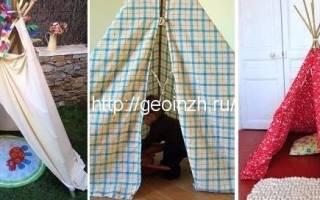 Детская палатка своими руками: варианты из подручных материалов